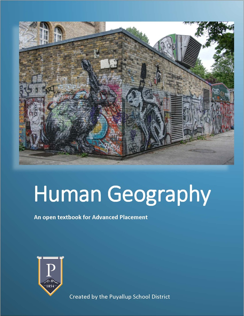 Human Geography: An open textbook for Advanced Placement