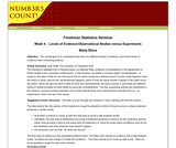 Freshman Statistics Seminar - Week 4: Levels of Evidence-Observational Studies versus Experiments