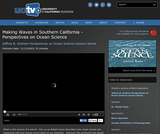 Perspectives on Ocean Science: Making Waves in Southern California