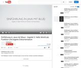 Einführung in Java mit BlueJ - Kapitel 3: Hello World als Funktion und eigene Dokumentation