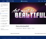Must art be beautiful?