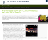 The Enbridge Northern Gateway Pipelines: Reconciling Interests