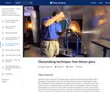 Glassmaking technique: free-blown glass