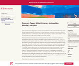 Concept Paper: What Literacy Instruction Should Look Like