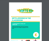 Arts Lessons in the Classroom: Visual Art Curriculum - Kindergarten