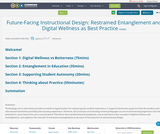Future-Facing Instructional Design: Restrained Entanglement and Digital Wellness as Best Practice