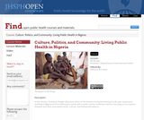 Culture, Politics, and Community: Living Public Health in Nigeria