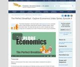 The Perfect Breakfast - Explore Economics Video Series, Episode 4