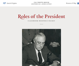 Roles of the President: Classroom Resource Packet