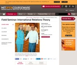 Field Seminar: International Relations Theory, Fall 2011