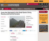 From the Silk Road to the Great Game: China, Russia, and Central Eurasia, Fall 2003