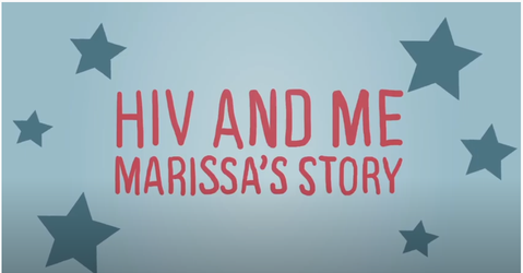 HIV and Me: Marissa's Story