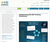 Indigenizing the 21st Century Classroom