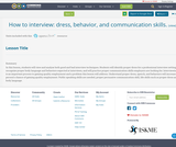 How to interview: dress, behavior, and communication skills.