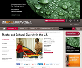 Theater and Cultural Diversity in the U.S., Spring 2008