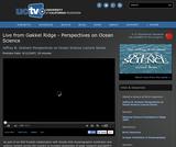 Perspectives on Ocean Science:Live from Gakkel Ridge