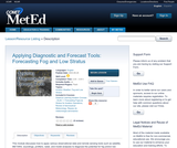 Applying Diagnostic and Forecast Tools: Forecasting Fog and Low Stratus