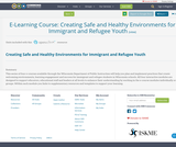 E-Learning Course: Creating Safe and Healthy Environments for Immigrant and Refugee Youth