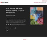 2018 Political Year of the Woman Election: A Critical Examination