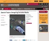 Special Topics: Designing Sociable Media, Spring 2008