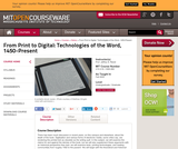 From Print to Digital: Technologies of the Word, 1450-Present, Fall 2005