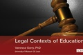 Legal Contexts of Education