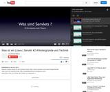 Was ist ein (Java-) Servlet #2 #Hintergründe und Technik
