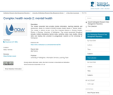 Complex health needs 2: mental health