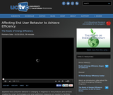 The Roots of Energy Efficiency: Affecting End User Behavior to Achieve Efficiency