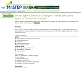 Investigate Chemical Changes - What Are Some Signs of Chemical Change?
