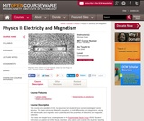 Physics II: Electricity and Magnetism, Fall 2006