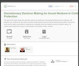 Discretionary Decision Making for Social Workers in Child Protection