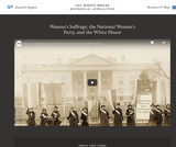 Woman's Suffrage, the National Woman's Party, and the White House