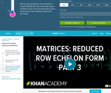 Linear Algebra: Matrices: Reduced Row Echelon Form 3