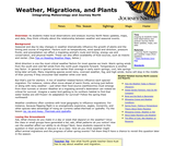 Weather, Migration and Plants