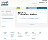 Child Care Wellness Policy Workbook
