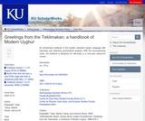 Greetings from the Teklimakan: a handbook of Modern Uyghur