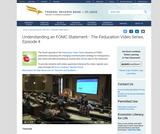 Feducation: Episode 4 - Understanding an FOMC Statement