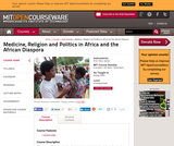 Medicine, Religion and Politics in Africa and the African Diaspora, Spring 2005