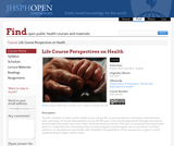 Life Course Perspectives on Health