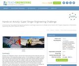 Super Slinger Engineering Challenge