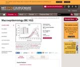 Macroepidemiology (BE.102), Spring 2005