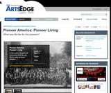 Pioneer America: Pioneer Living