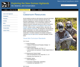 Exploring the New Guinea Highlands: Art, Science, and Conservation Classroom Resources