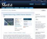 Satellite Meteorology: GOES Channel Selection V2