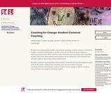 Coaching for Change: Student-Centered Coaching
