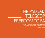 The Palomar Telescope: Freedom to Fail