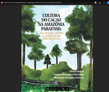 Cultura do cacau na Amazônia paraense: implantação, manejo e consórcio com espécies nativas