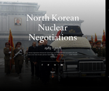 North Korean Nuclear Negotiations 1985-2018
