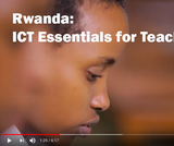 Case Study: Rwanda ICT Essentials for Teachers